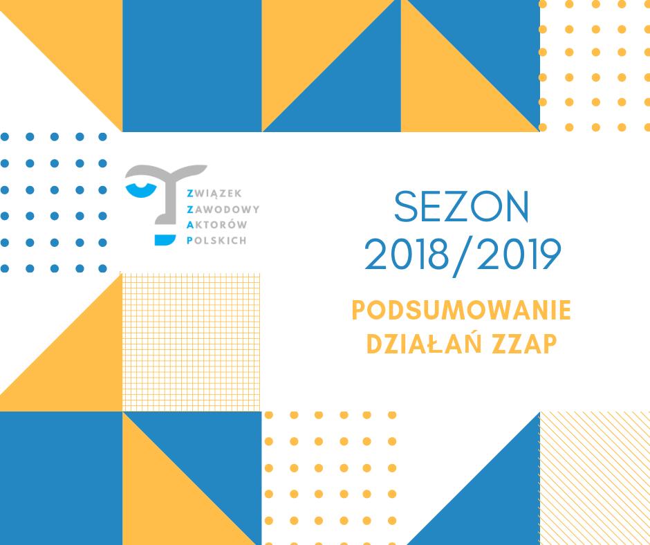 5d0d6b2cc53b91 Sezon 2018/2019 zdecydowanie był dedykowany wszystkim członkom ZZAP, którzy  mieli możliwość udziału w szkoleniach, warsztatach i ankietach, ...
